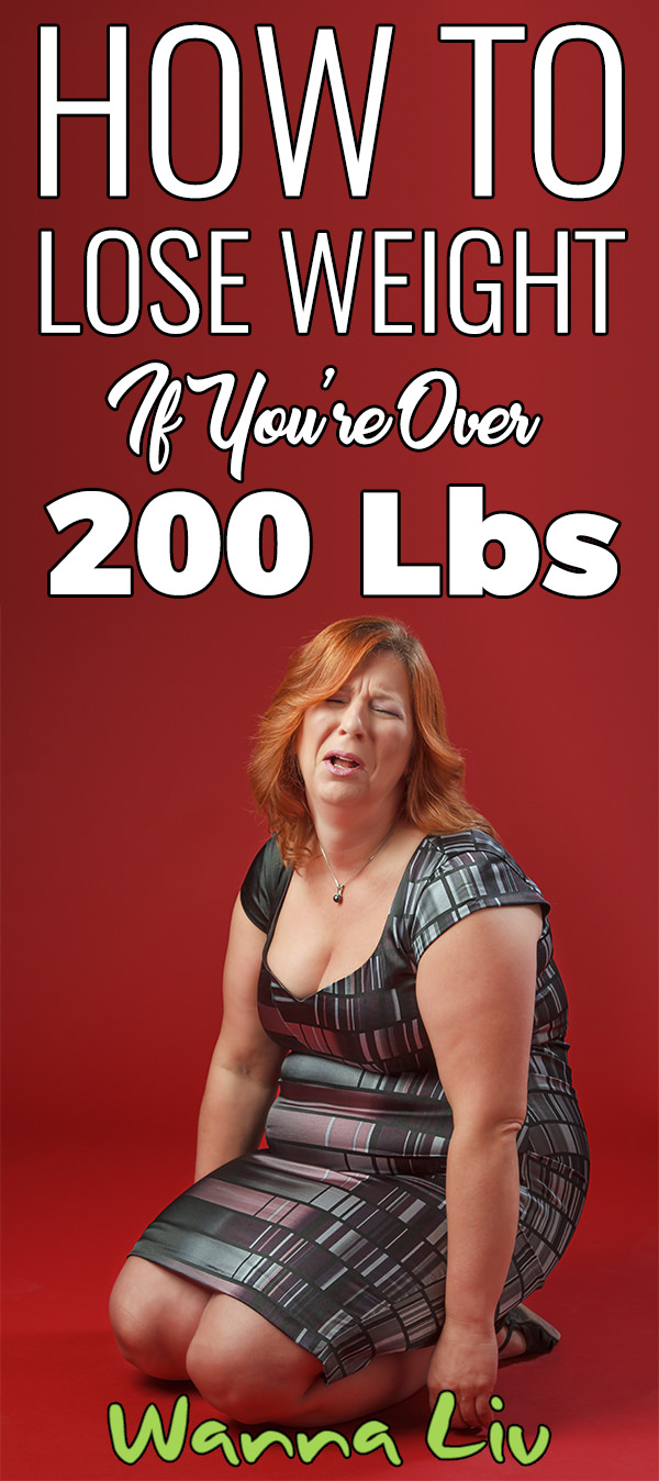 How To Lose Weight If You're Over 200 lbs. via wannaliv.com