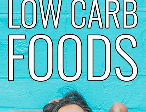 20 Interesting Low Carb Foods For Weight Loss