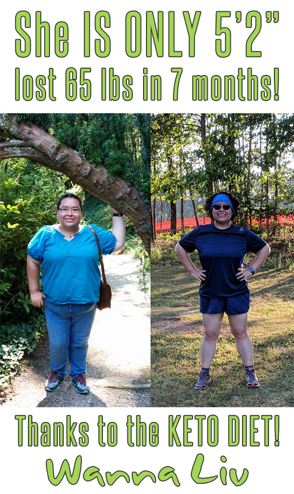 "She IS ONLY 5'2"" lost 65 lbs in 7 months! Thanks to the KETO DIET! - Keto Success Stories #8 via Wanna Liv"