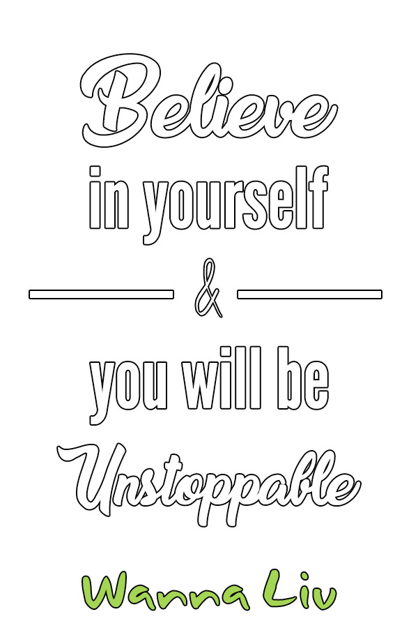 Motivational Quote #9: Believe in yourself & you will be Unstoppable - Awesome Motivational Quotes For Success via wannaliv.com #wannaliv