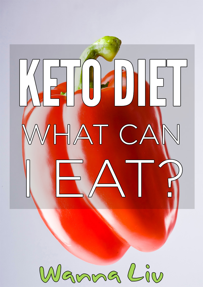 What can I eat when I'm on the Keto Diet? A comprehensive and complete Keto food list comes in handy when shopping, meal prepping, and cooking for the Ketogenic Diet! #wannaliv