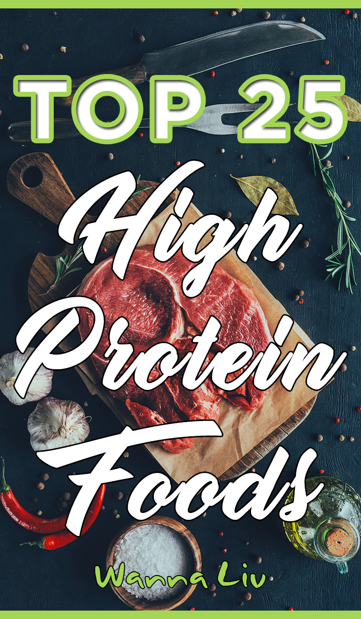 Here, we've compiled a list of 25 high protein foods across various food groups. Whether you're a bodybuilder, training for a marathon, or just living a moderate-exercise lifestyle, high protein foods need to be an integral part of your diet. Click the image or visit our website to see more high protein foods! #wannaliv