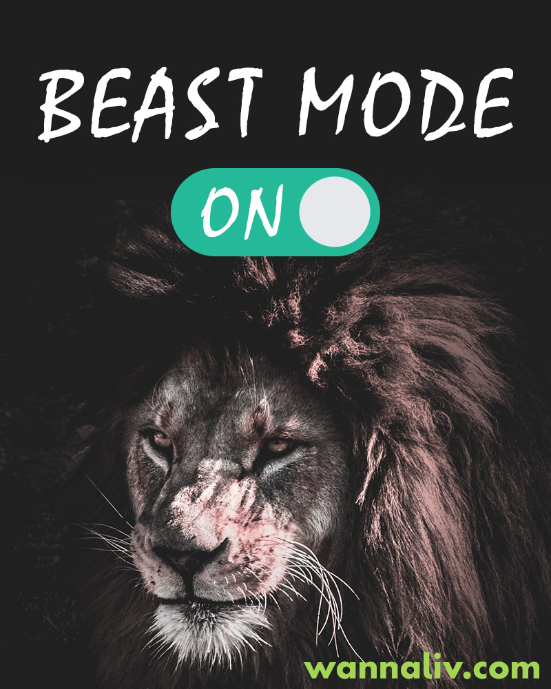 Beast Mode... ON. | Amazing Motivational & Inspirational Gym Quotes via Wanna Liv #wannaliv