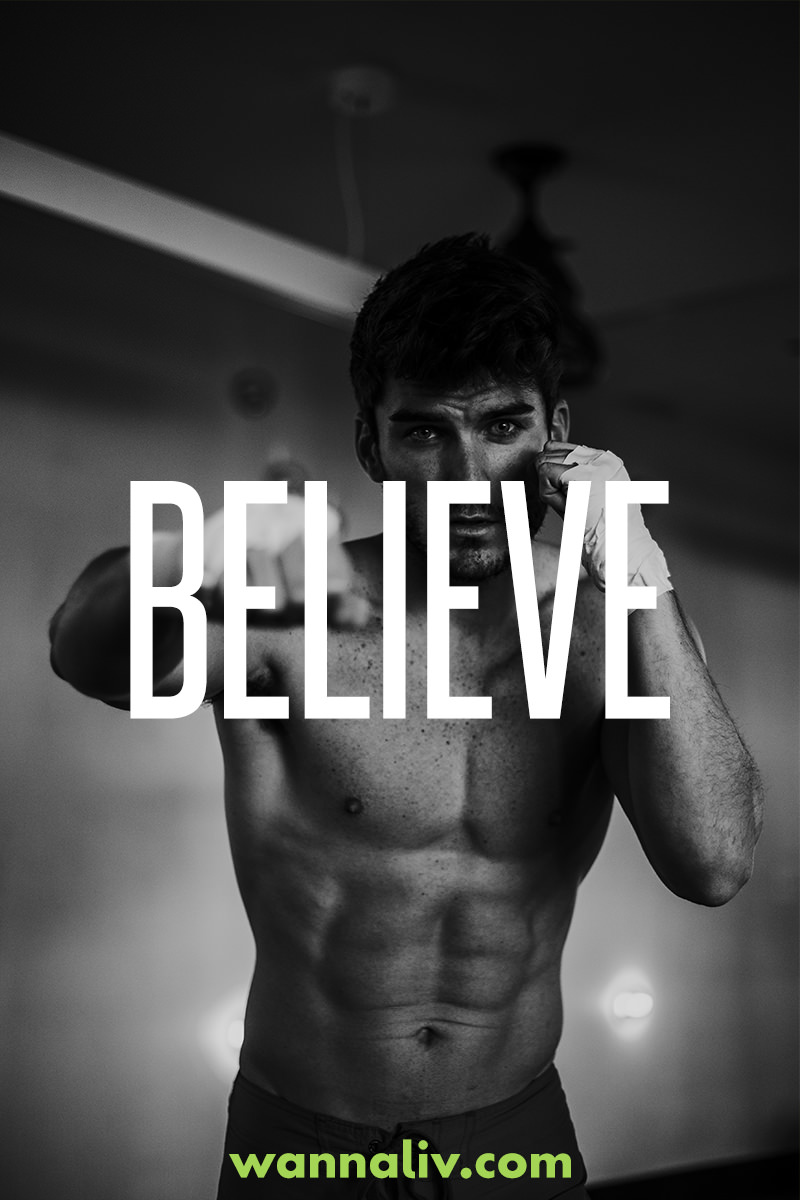 Believe. | Amazing Motivational & Inspirational Gym Quotes via Wanna Liv #wannaliv
