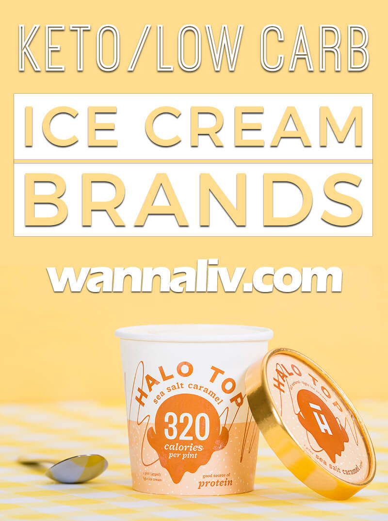 Keto/Low Carb Ice Cream Brands via wannaliv.com #wannaliv
