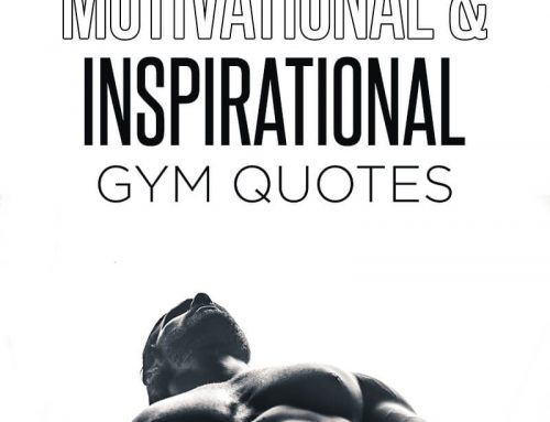 Amazing Motivational & Inspirational Gym Quotes