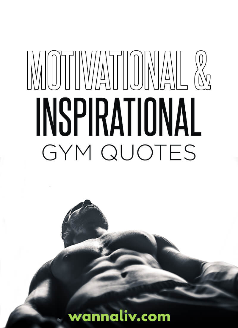 Amazing Motivational & Inspirational Gym Quotes via wannaliv.com #wannaliv