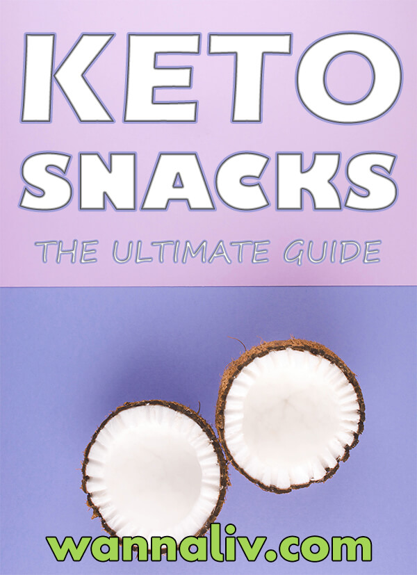 The Best Keto Diet Friendly Snacks Guide via wannaliv.com #wannaliv