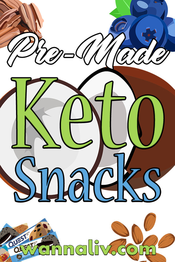 The Best Keto Diet Friendly Snacks Guide: Pre-Made Keto Snacks via wannaliv.com #wannaliv